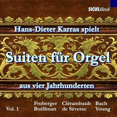 Hans-Dieter Karras plays Suites for Organ from four Centuries