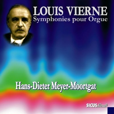 Louis Vierne: Symphonies for Organ