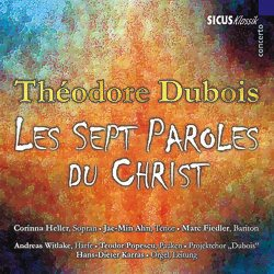 Théodore Dubois: Les Sept Paroles du Christ